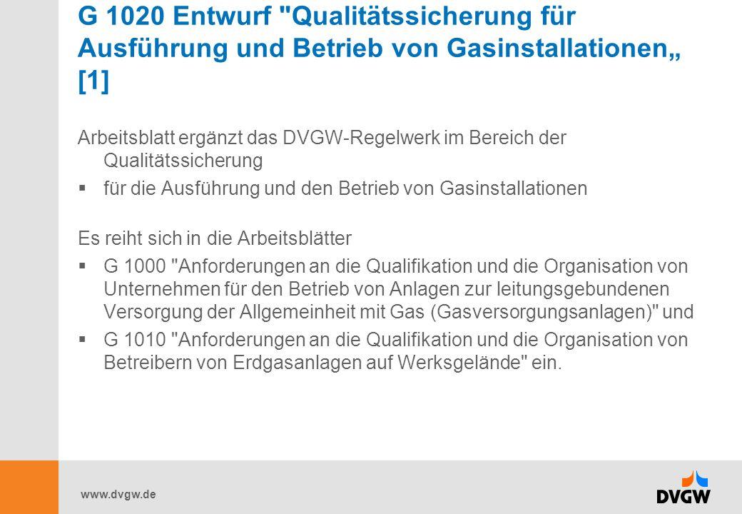 """G 1020 Entwurf Qualitätssicherung für Ausführung und Betrieb von Gasinstallationen"""" [1]"""